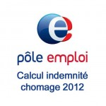 Calcul indemnité chomage 2012