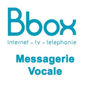 Bbox messagerie vocale